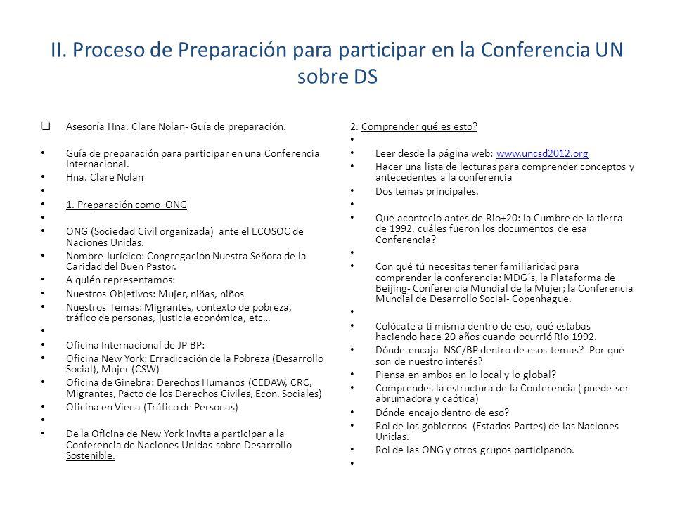 II. Proceso de Preparación para participar en la Conferencia UN sobre DS Asesoría Hna.
