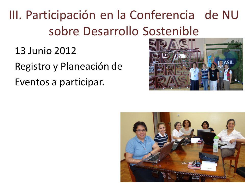 14 Junio 2012 Los Eventos Paralelos que habíamos planeado asistir: el primero fue cancelado y los otros dos sólo en Inglés.