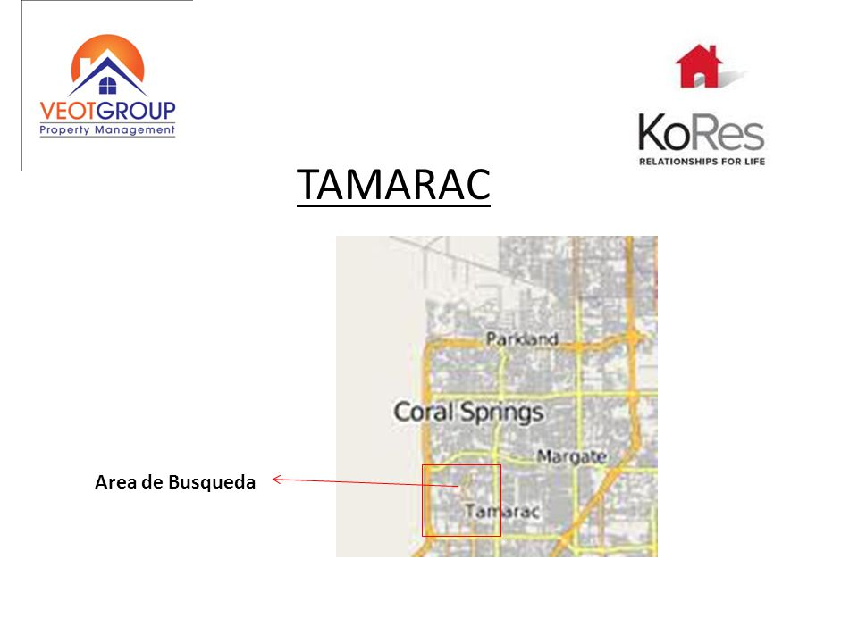 TAMARAC Area de Busqueda