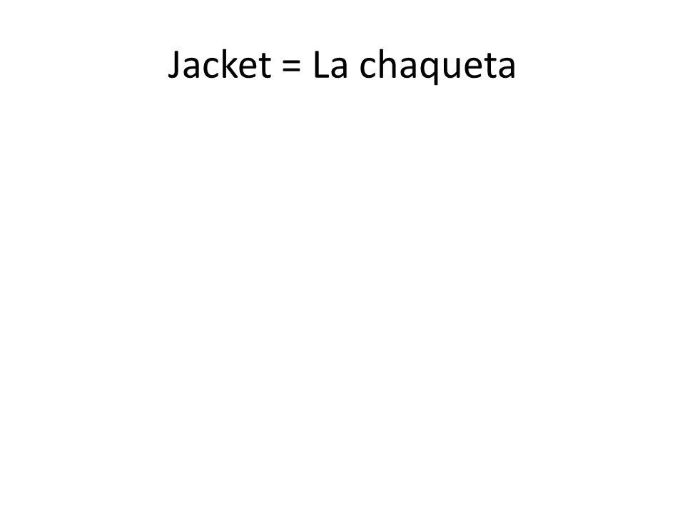 Jacket =