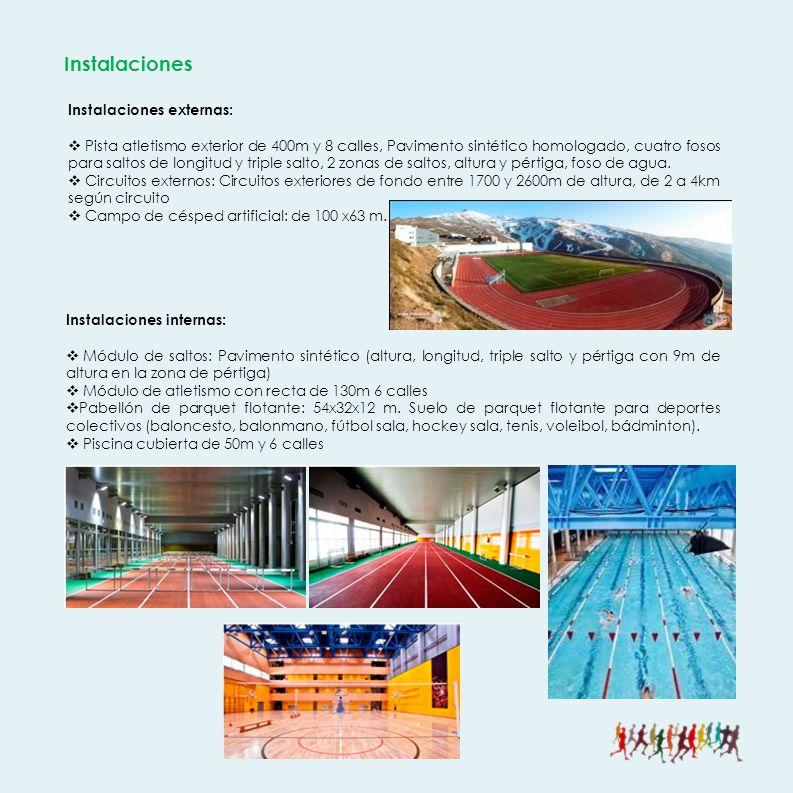 Instalaciones externas: Pista atletismo exterior de 400m y 8 calles, Pavimento sintético homologado, cuatro fosos para saltos de longitud y triple salto, 2 zonas de saltos, altura y pértiga, foso de agua.