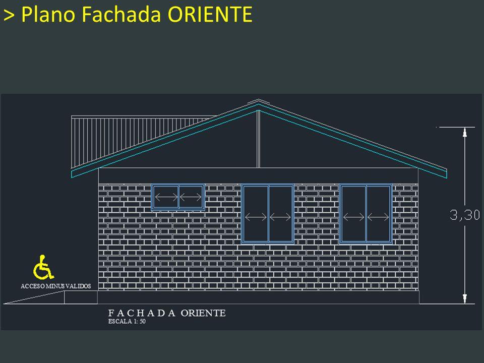 > Plano Fachada ORIENTE