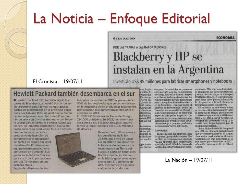 La Nación – 19/07/11 El Cronista – 19/07/11 La Noticia – Enfoque Editorial