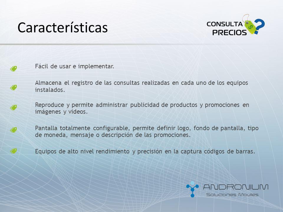 Características Fácil de usar e implementar. Almacena el registro de las consultas realizadas en cada uno de los equipos instalados. Reproduce y permi