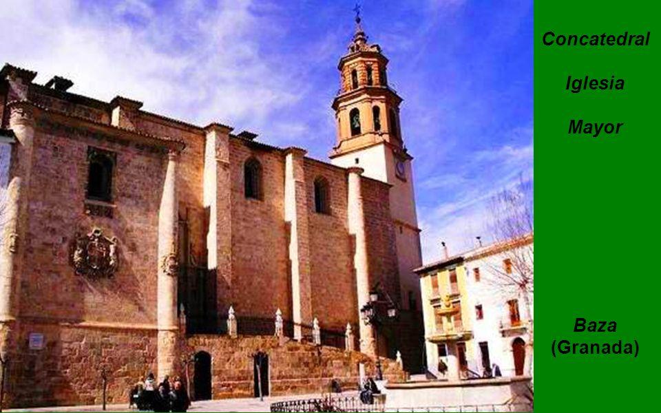 Concatedral Iglesia Mayor Baza (Granada)
