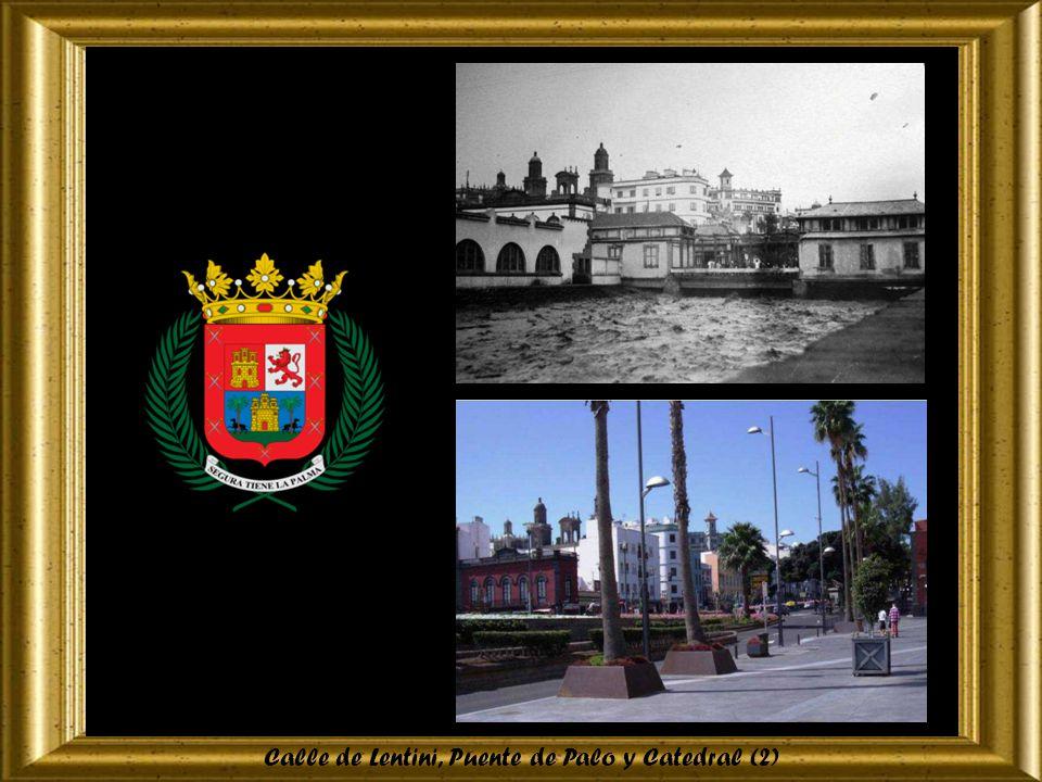 Calle de Lentini, Puente de Palo y Catedral