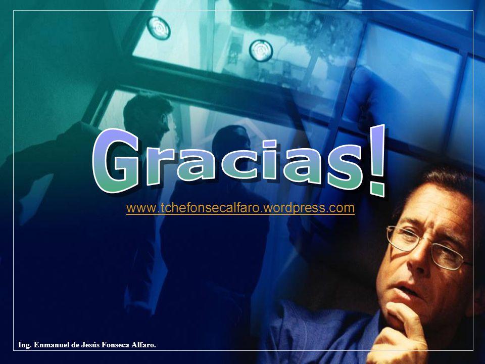 Ing. Enmanuel de Jesús Fonseca Alfaro. www.tchefonsecalfaro.wordpress.com