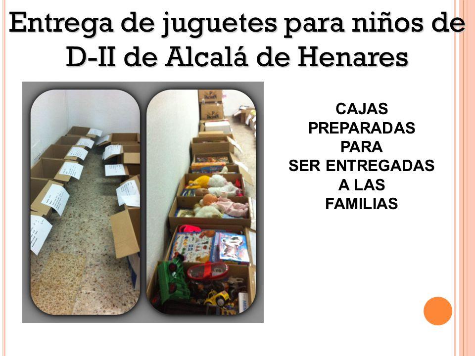 Entrega de juguetes para niños de D-II de Alcalá de Henares Libros que nos llevan a vivir miles de historias y a Aprender a leer CAJAS PREPARADAS PARA SER ENTREGADAS A LAS FAMILIAS