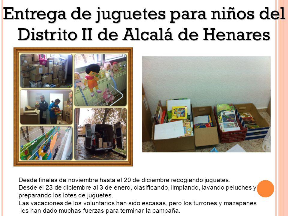 Entrega de juguetes para niños del Distrito II de Alcalá de Henares Desde finales de noviembre hasta el 20 de diciembre recogiendo juguetes.