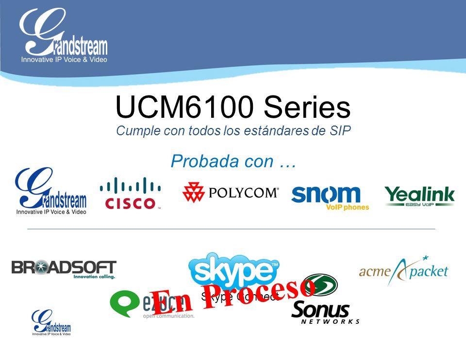 H.264 H.263 H.263p Soporta los CODECs de Video mas populares UCM6100 Series - Video Entregando comunicaciones de video de forma segura y confiable