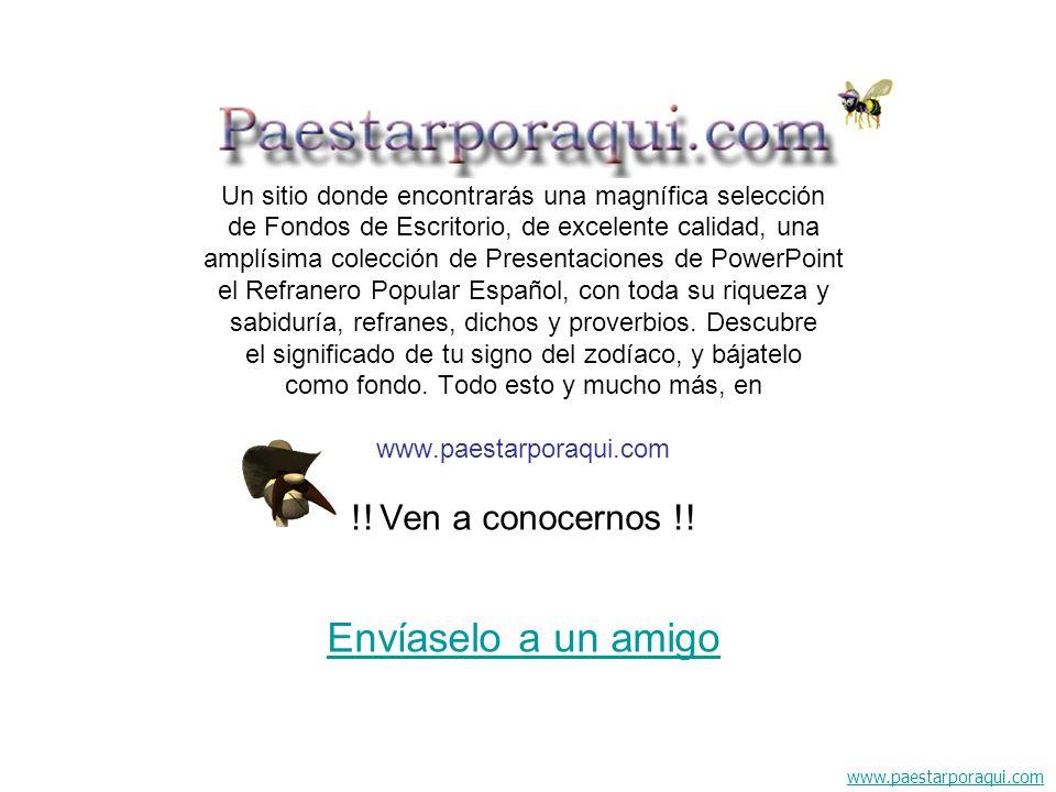 www.paestarporaqui.com Un sitio donde encontrarás una magnífica selección de Fondos de Escritorio, de excelente calidad, una amplísima colección de Pr