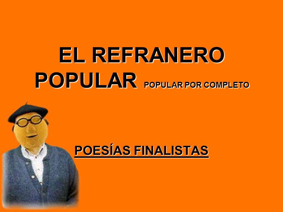 EL REFRANERO POPULAR POPULAR POR COMPLETO POESÍAS FINALISTAS