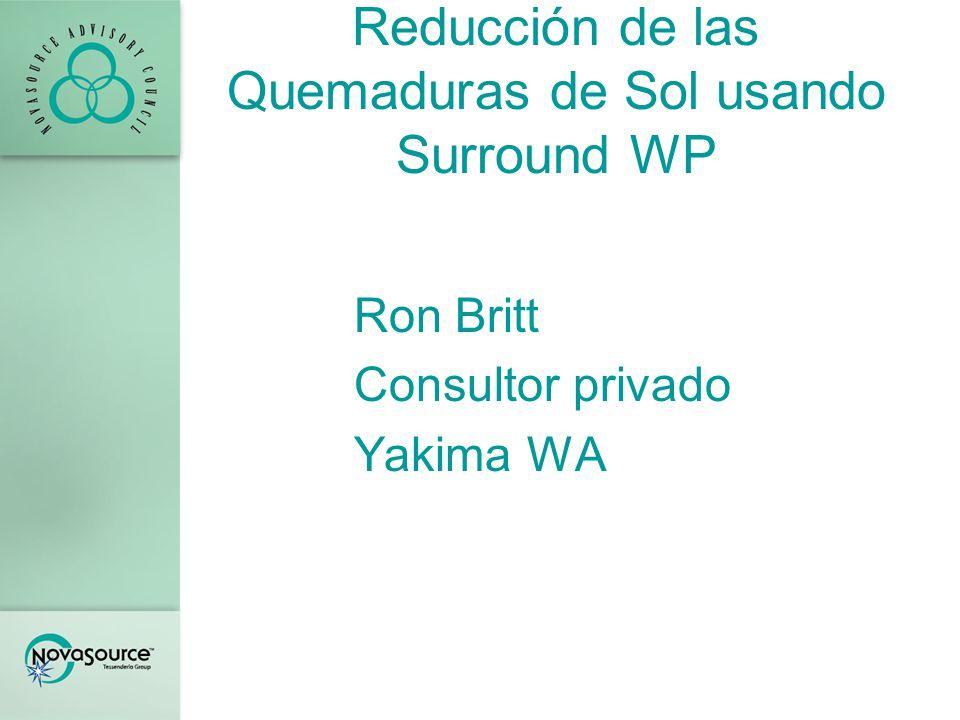 Reducción de las Quemaduras de Sol usando Surround WP Ron Britt Consultor privado Yakima WA