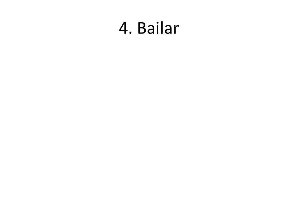 4. Bailar