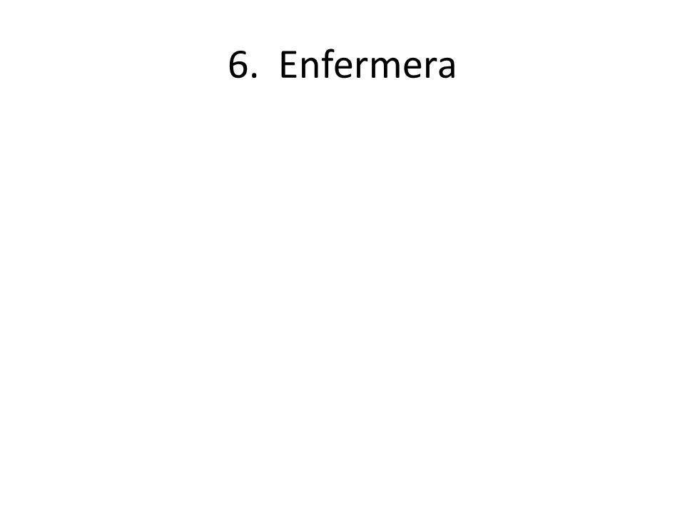 6. Enfermera
