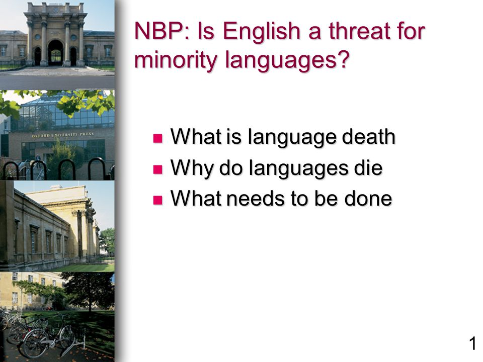 NBP: Is English a threat for minority languages.