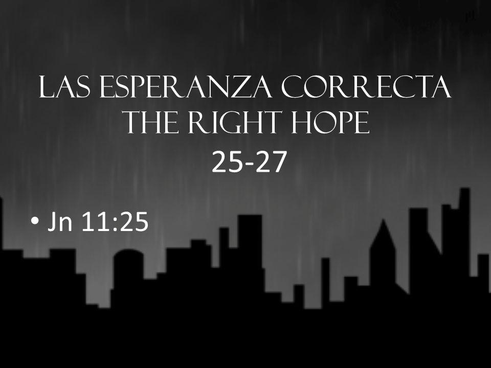 Recordatorio de la Soverania de dios A reminder Of The Sovereignty of God 28-29 Jn 11:25