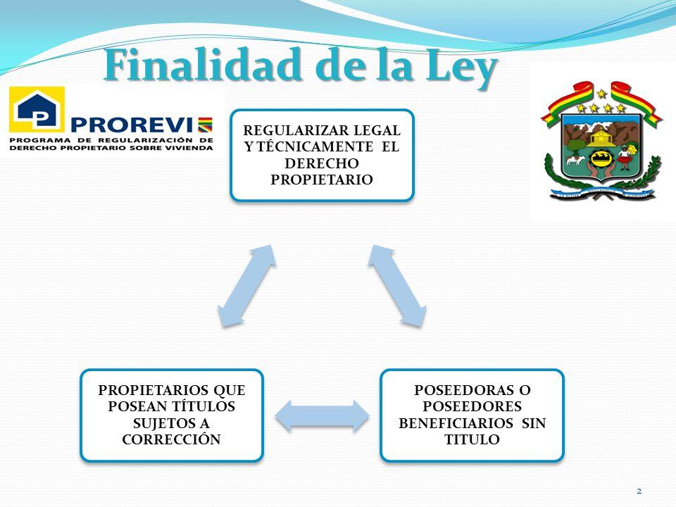 Regularización Procedencia Procedencia 1.- Cuando el inmueble cuenta con una construcción habitada con antigüedad no menor a 5 años (antes de la promulgación de la presente Ley) 2.