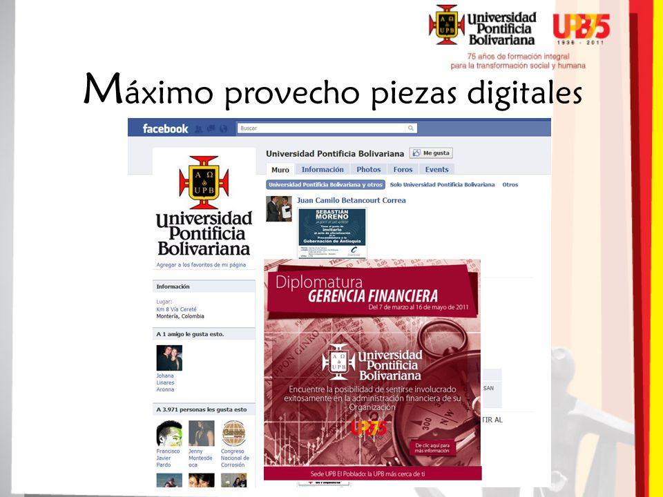 M áximo provecho piezas digitales