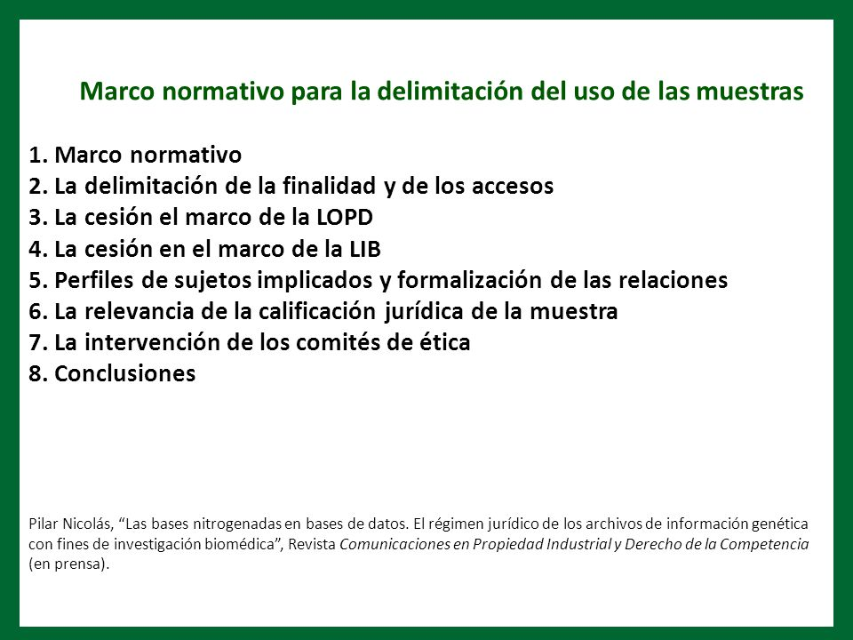 Marco normativo para la delimitación del uso de las muestras 1.