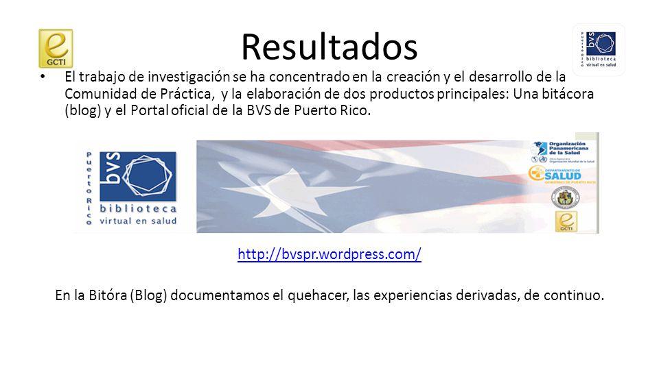 Resultados El Portal oficial de la BVS de Puerto Rico observa, igualmente, los estándares y el asesoramiento de BIREME.