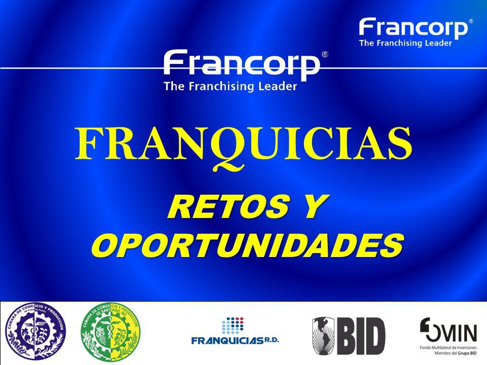 FRANQUICIAS RETOS Y OPORTUNIDADES