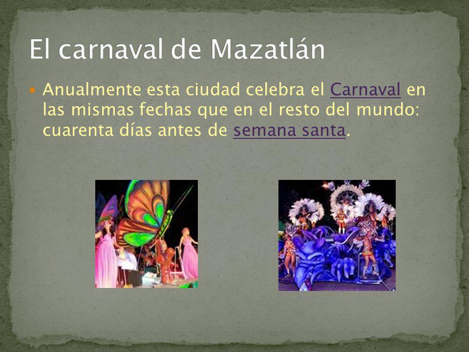 Anualmente esta ciudad celebra el Carnaval en las mismas fechas que en el resto del mundo: cuarenta días antes de semana santa.Carnavalsemana santa