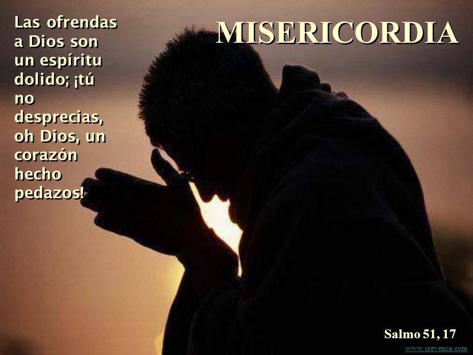 Las ofrendas a Dios son un espíritu dolido; ¡tú no desprecias, oh Dios, un corazón hecho pedazos.