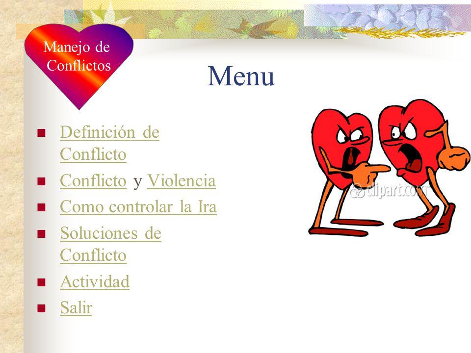 Manejo de Conflicto Cristina Rosado Silva 10 de diciembre de 2005 Cois 625