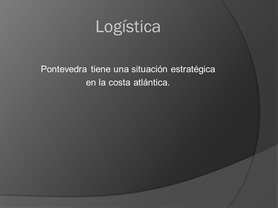 Logística Pontevedra tiene una situación estratégica en la costa atlántica.