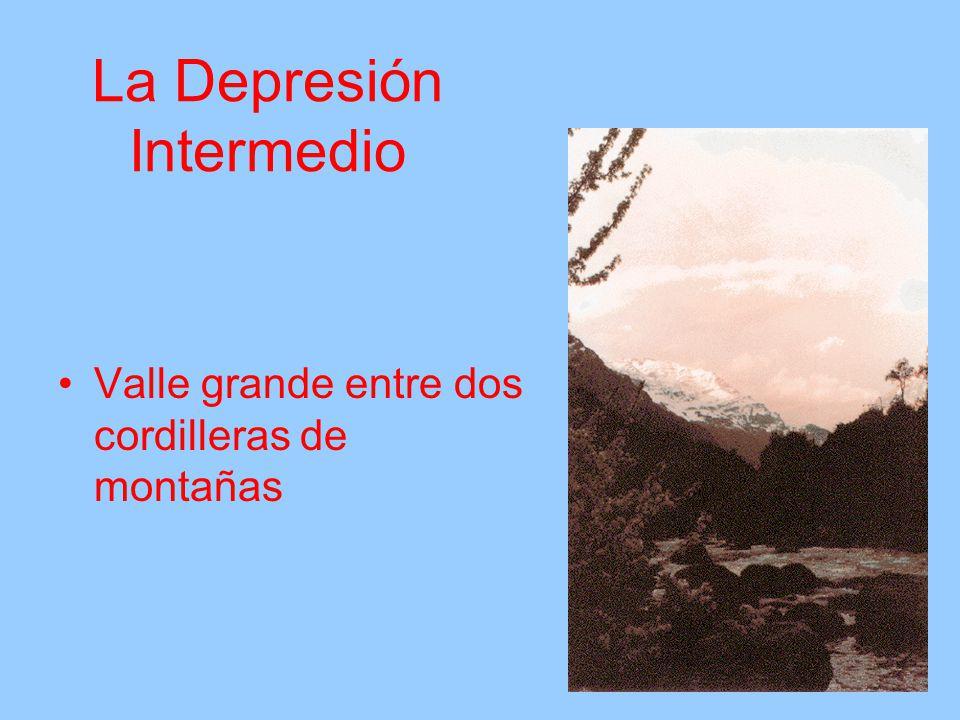 La Depresión Intermedio Valle grande entre dos cordilleras de montañas