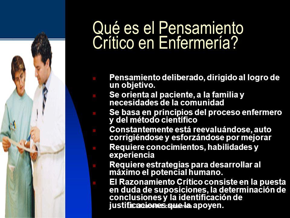 MARZO, 2007LE Elizabeth Echazarreta La Valoración es el primer paso del Proceso de Enfermería y se puede describir como el proceso organizado y sistemático de recogida de datos procedentes de diversas fuentes para analizar el estado de salud de un cliente.