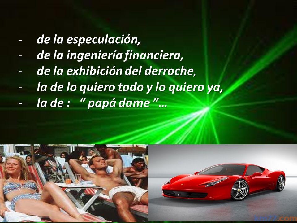 Y entonces, eclosionó nuestra generación ( yo soy del 67, dice Sánchez Salinero). La generación de : -l-l-l-los nuevos ricos, -l-l-l-la generación de