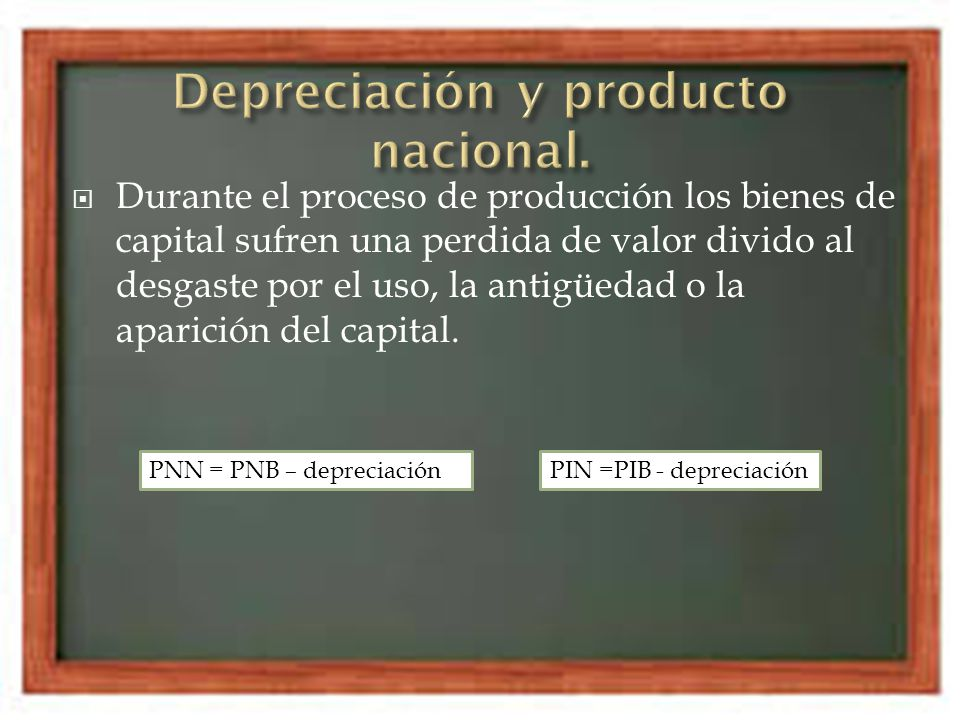 Durante el proceso de producción los bienes de capital sufren una perdida de valor divido al desgaste por el uso, la antigüedad o la aparición del cap