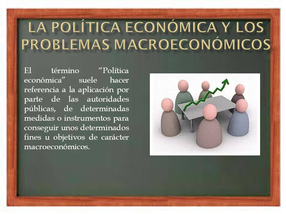 El término Política económica suele hacer referencia a la aplicación por parte de las autoridades públicas, de determinadas medidas o instrumentos par