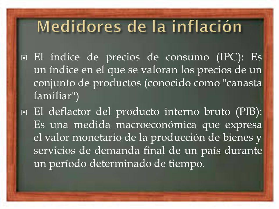 El índice de precios de consumo (IPC): Es un índice en el que se valoran los precios de un conjunto de productos (conocido como