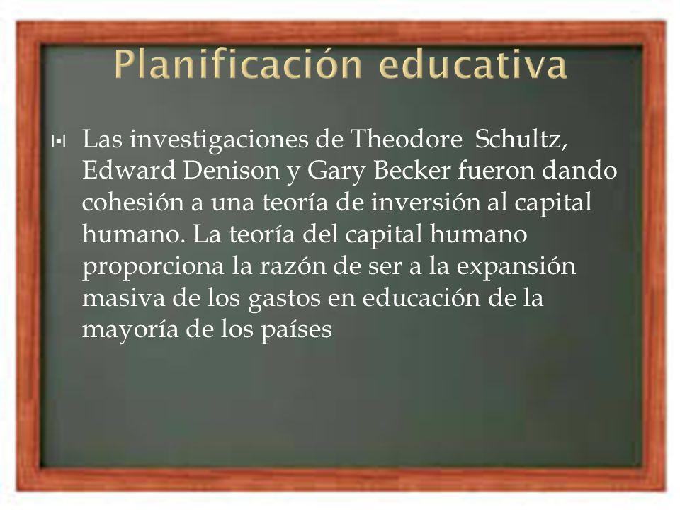 Las investigaciones de Theodore Schultz, Edward Denison y Gary Becker fueron dando cohesión a una teoría de inversión al capital humano. La teoría del