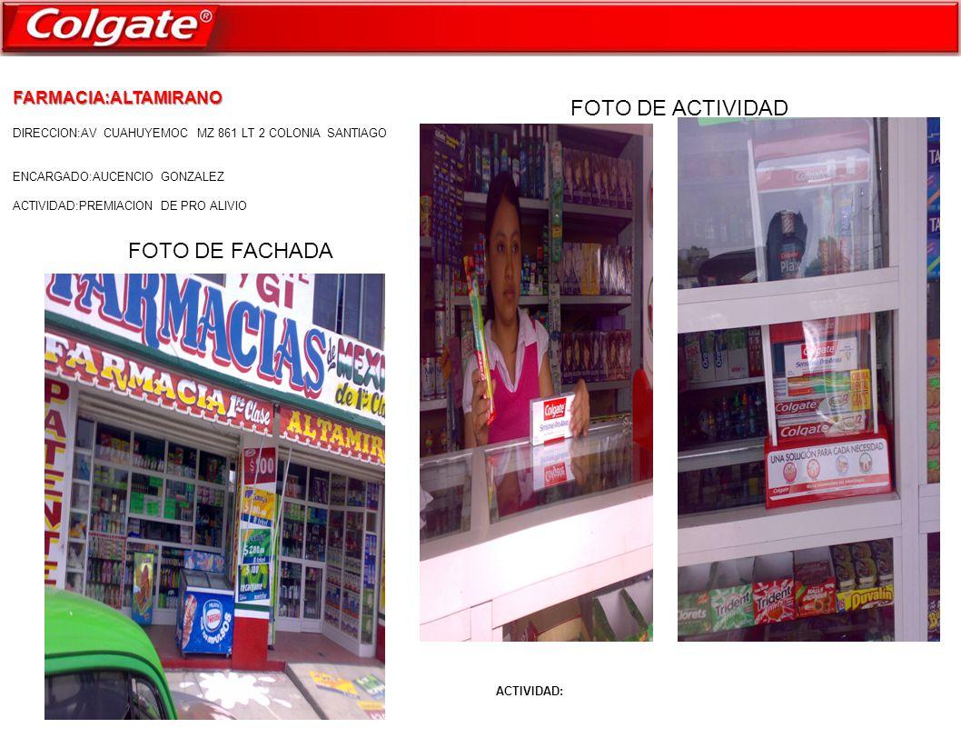FARMACIA:ALTAMIRANO DIRECCION:AV CUAHUYEMOC MZ 861 LT 2 COLONIA SANTIAGO ENCARGADO:AUCENCIO GONZALEZ ACTIVIDAD:PREMIACION DE PRO ALIVIO ACTIVIDAD: FOTO DE FACHADA FOTO DE ACTIVIDAD