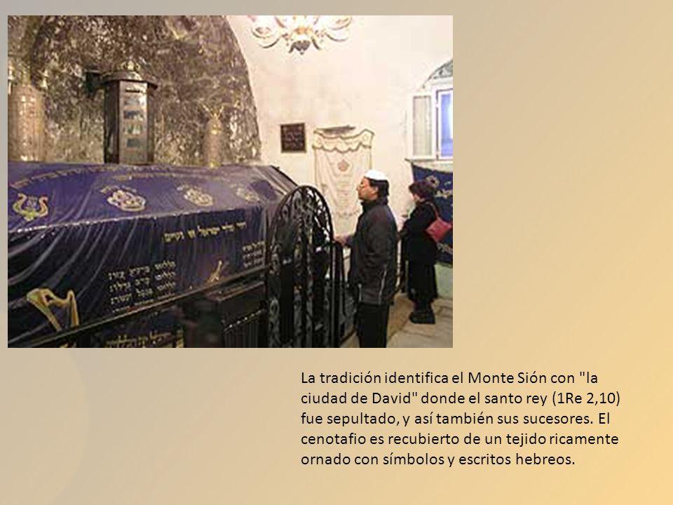 La tradición identifica el Monte Sión con