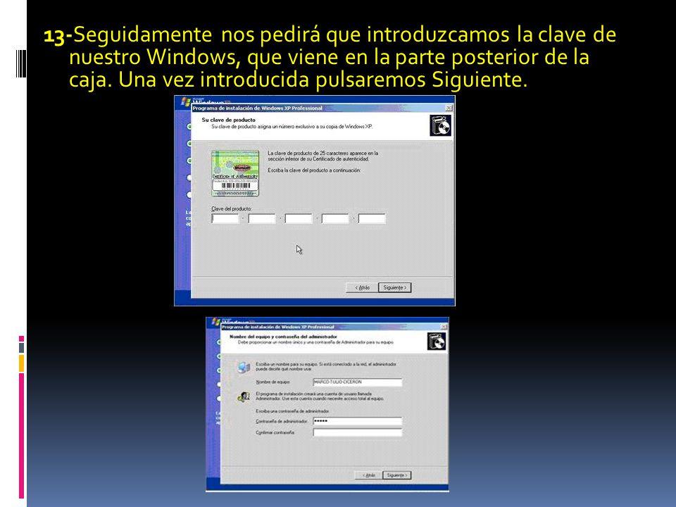 13-Seguidamente nos pedirá que introduzcamos la clave de nuestro Windows, que viene en la parte posterior de la caja.
