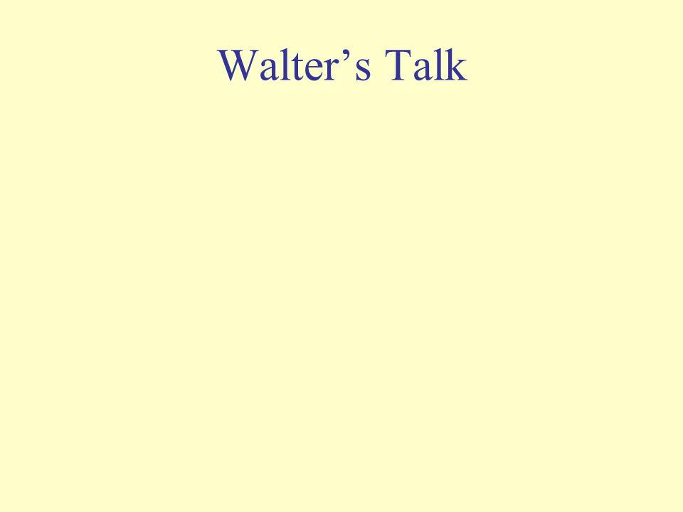 Walters Talk
