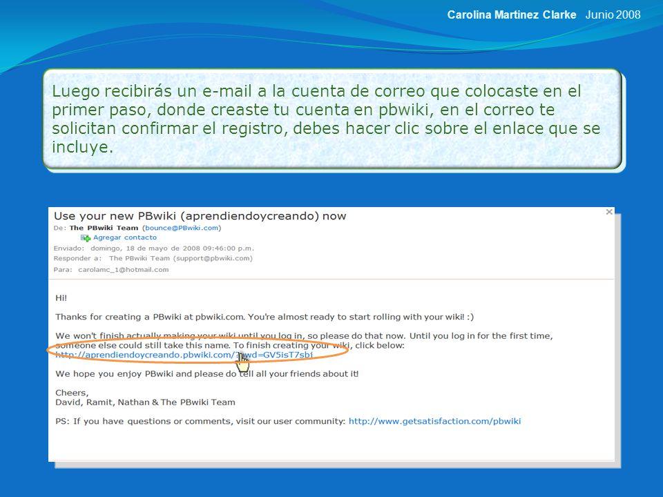 El enlace te lleva a la página que se muestra a continuación, aquí seleccionas si quieres que tu wiki sea pública o privada, aceptas los términos y condiciones de servicio luego haces clic en la casilla: Next: Choose wiki features Junio 2008Carolina Martinez Clarke