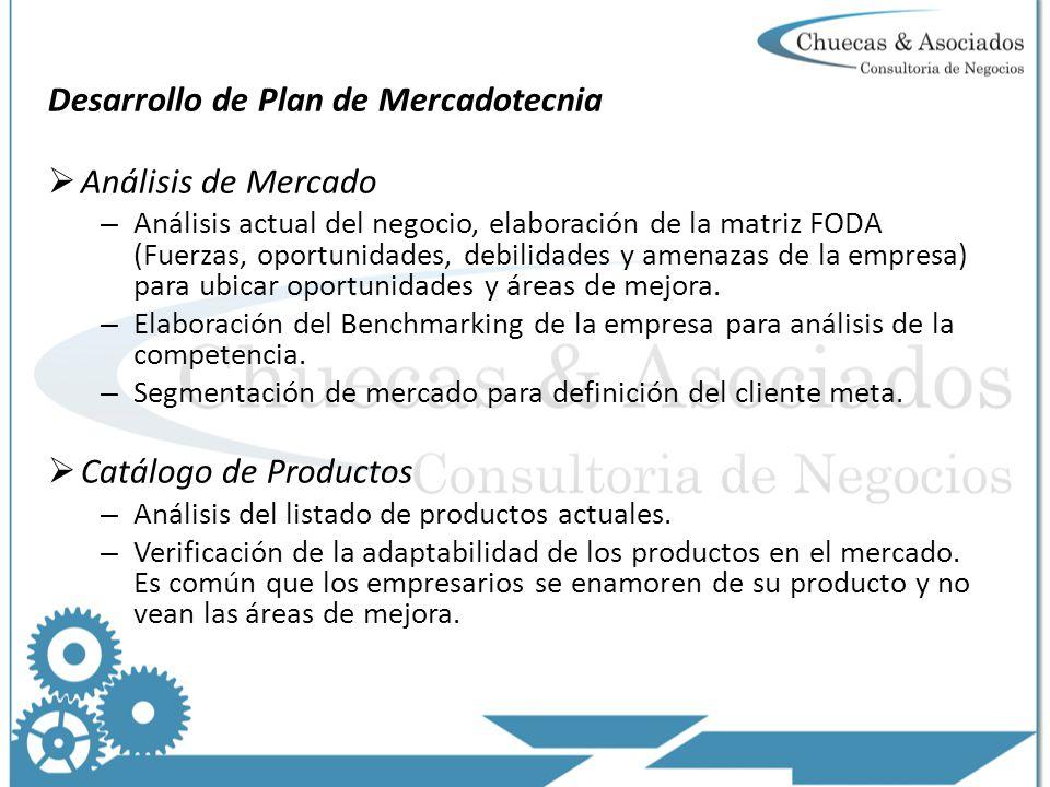 Desarrollo de Plan de Mercadotecnia Análisis de Mercado – Análisis actual del negocio, elaboración de la matriz FODA (Fuerzas, oportunidades, debilidades y amenazas de la empresa) para ubicar oportunidades y áreas de mejora.