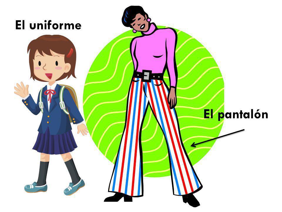 El pantalón El uniforme