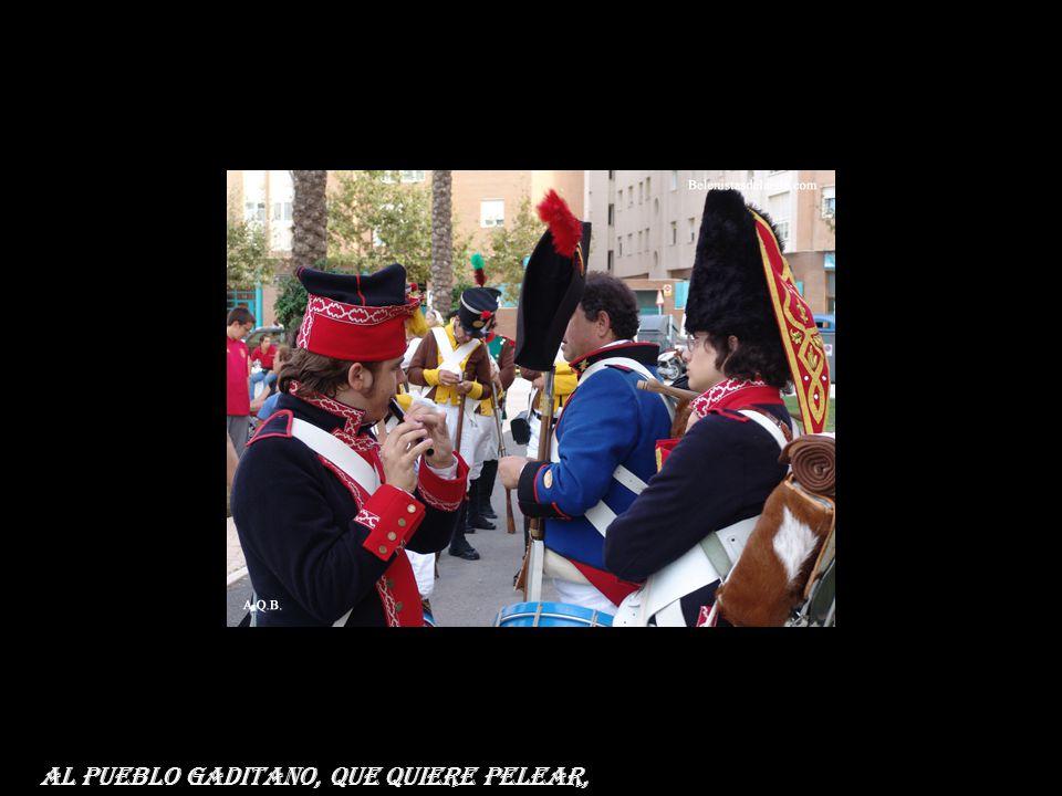 ¡Qué viva España! y vivan los valientes que vienen a ayudar,