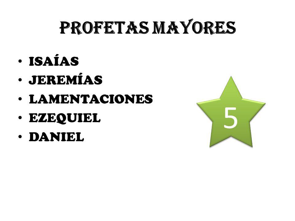 PROFETAS MAYORES ISAÍAS JEREMÍAS LAMENTACIONES EZEQUIEL DANIEL 5 5