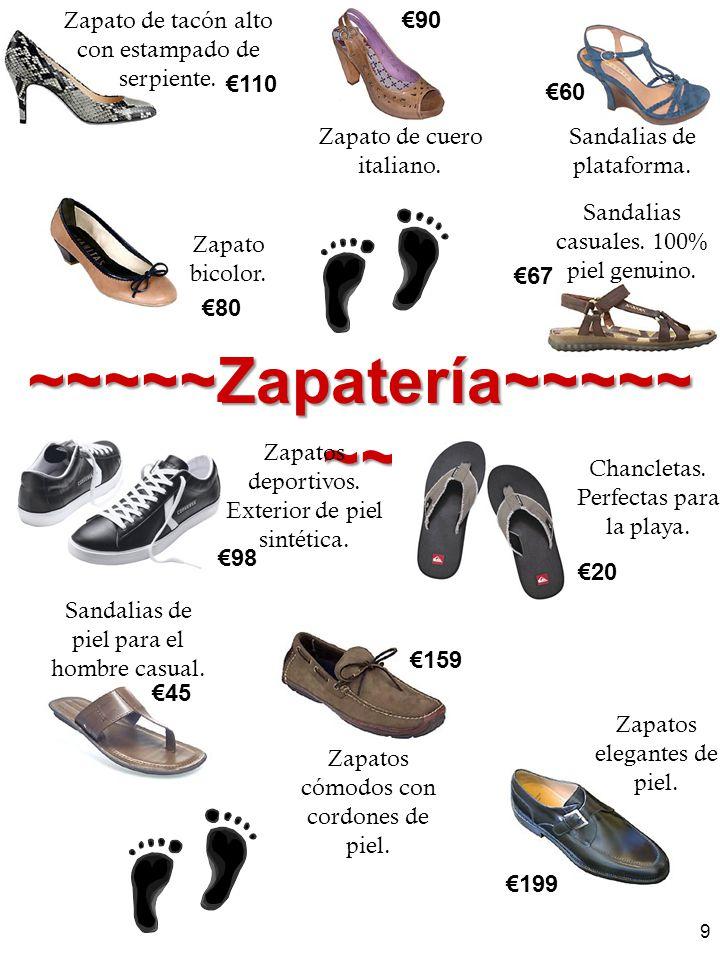 ~ ~~~~ Zapatería ~~~~~ ~~ Zapatos deportivos. Exterior de piel sintética. 98 Chancletas. Perfectas para la playa. 20 Sandalias de piel para el hombre