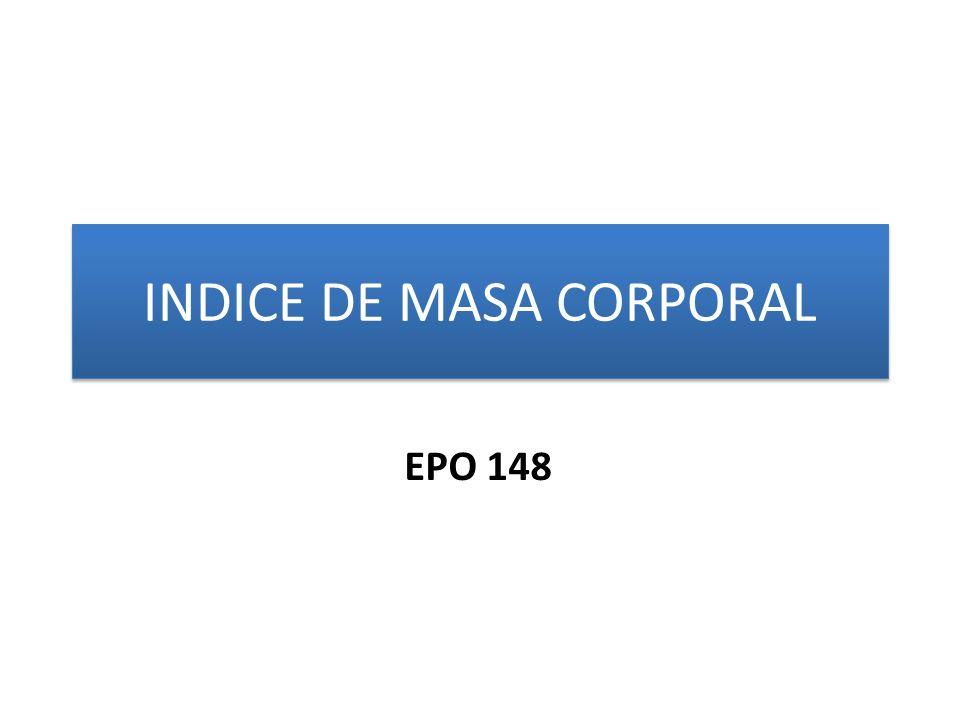 INDICE DE MASA CORPORAL EPO 148