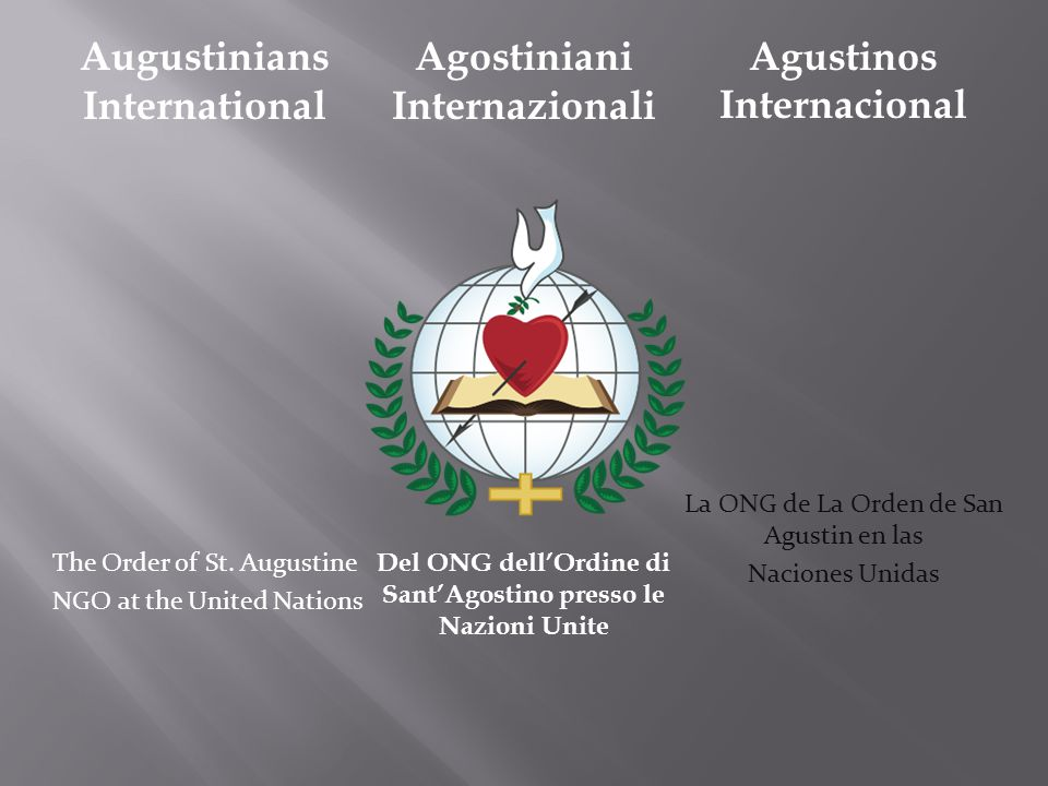 Augustinians International The Order of St.