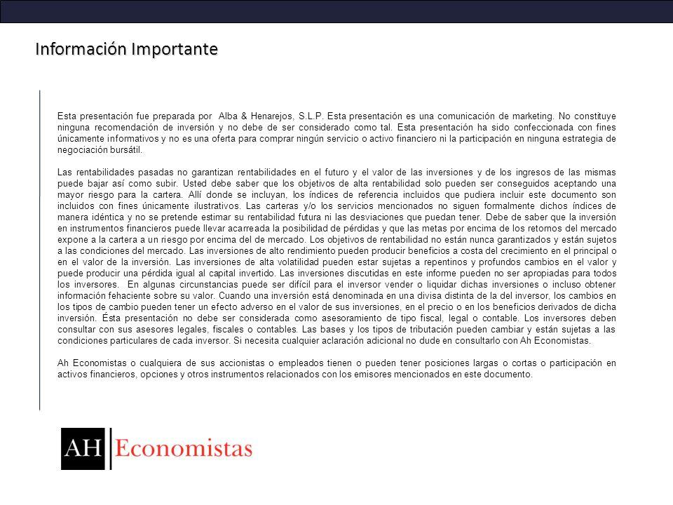 Información Importante Esta presentación fue preparada por Alba & Henarejos, S.L.P. Esta presentación es una comunicación de marketing. No constituye